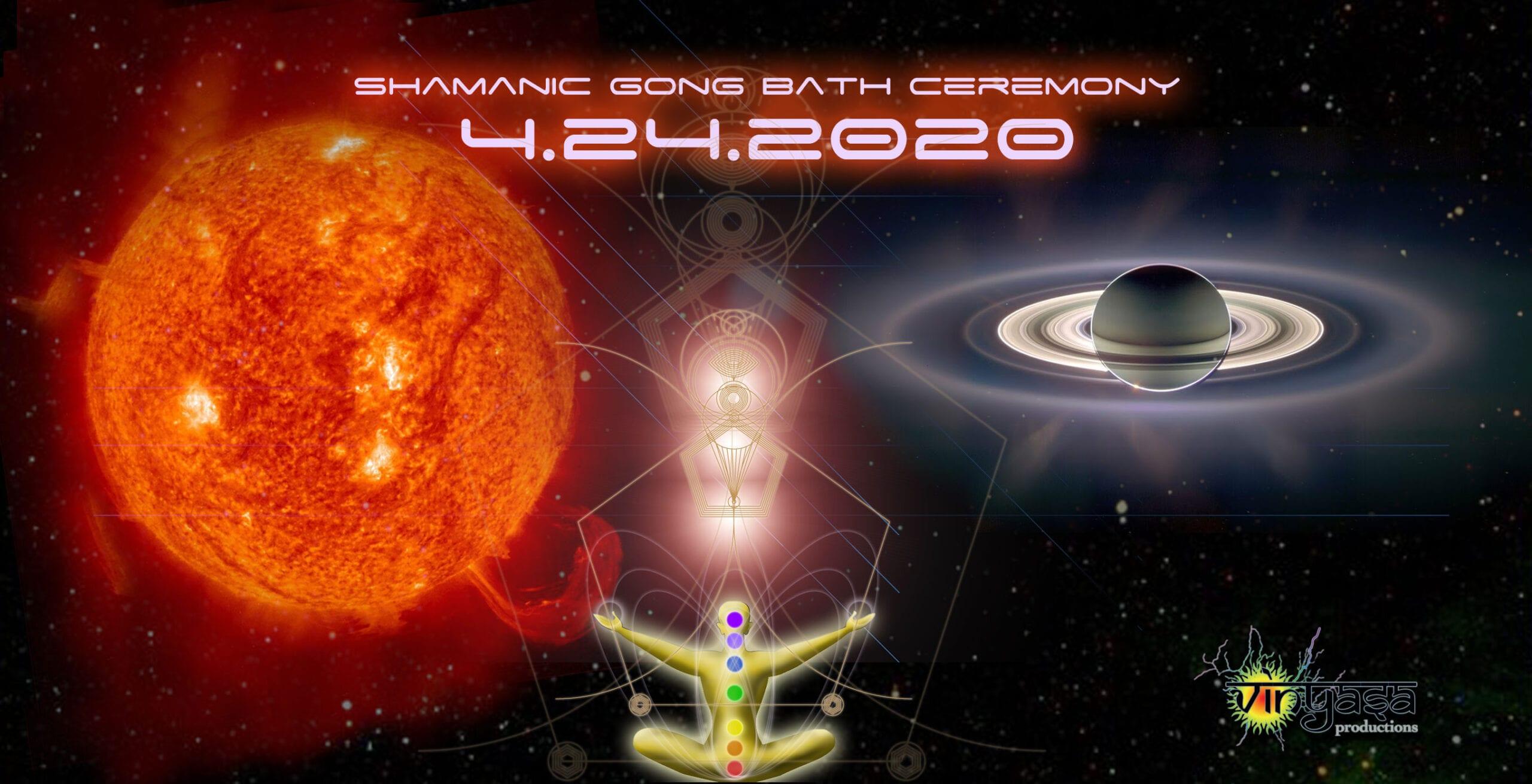 April 24, 2020 Gong Bath